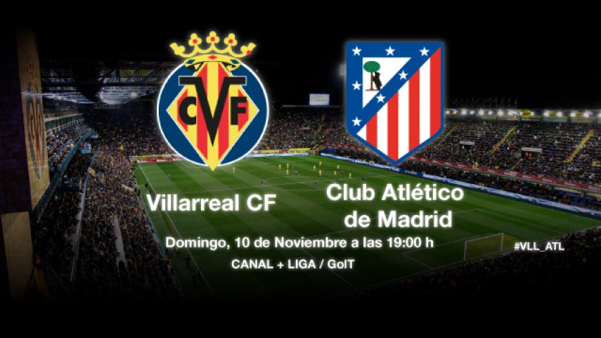 Villarreal y Atlético miden su potencial