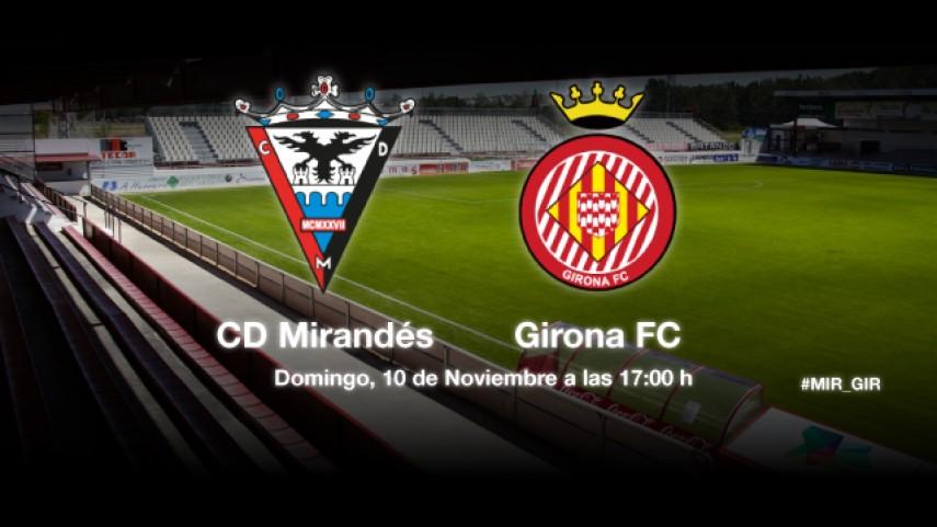 Mirandés y Girona buscan regularidad