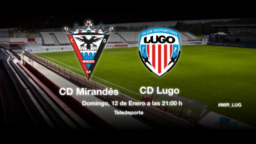 Mirandés y Lugo, a cambiar la dinámica