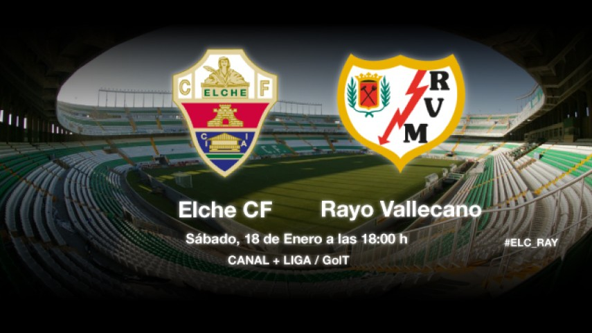 Elche y Rayo deben ganar