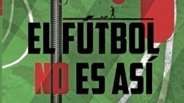Presentación del libro 'El fútbol no es así'