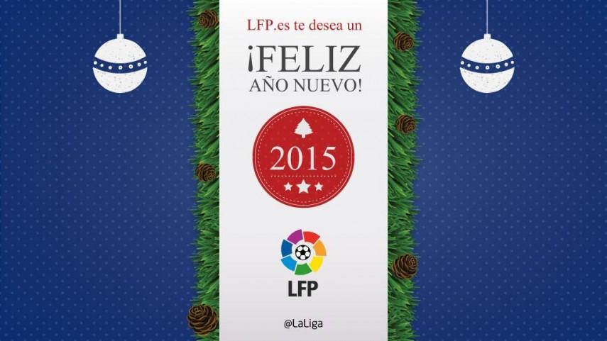 La Liga de Fútbol Profesional te desea...FELIZ 2015!