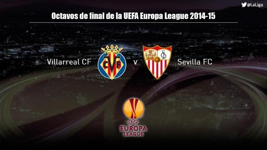 Villarreal - Sevilla, duelo español en los octavos de la Europa League