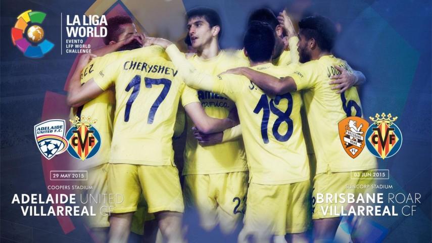 El Villarreal abrirá la Liga World en Australia