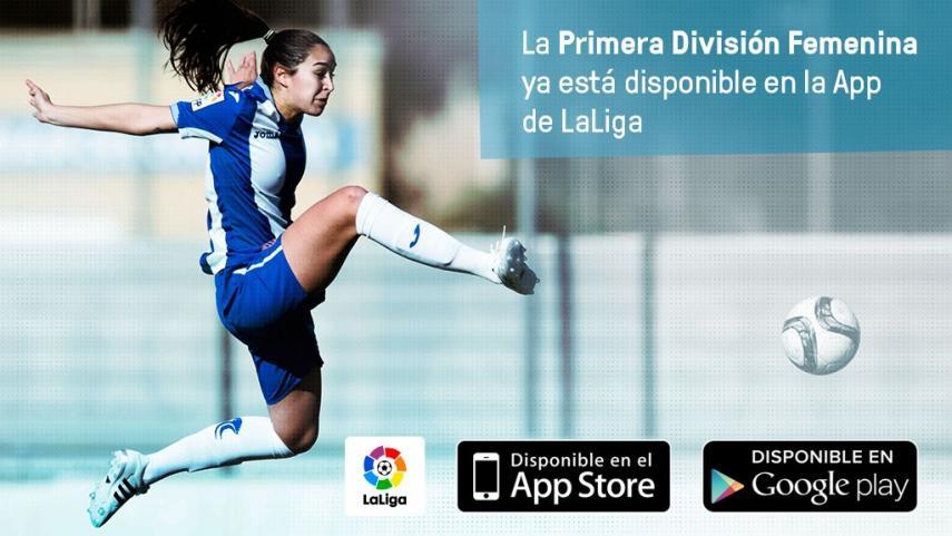 La Primera División Femenina, disponible en la App de LaLiga