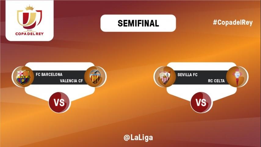 Barcelona - Valencia y Sevilla - Celta, los cruces en semifinales de la Copa del Rey