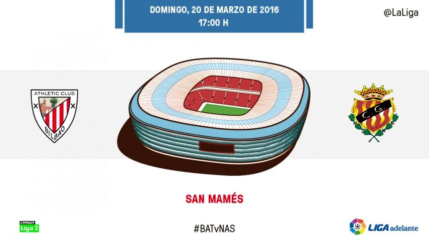 La hora de la verdad para Bilbao Athletic y Nàstic