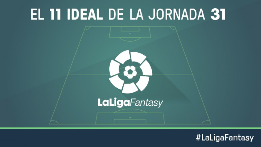 Once ideal de LaLiga Fantasy en la jornada 31