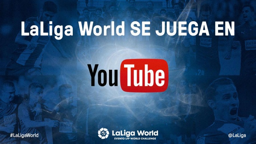 LaLiga World se juega en YouTube