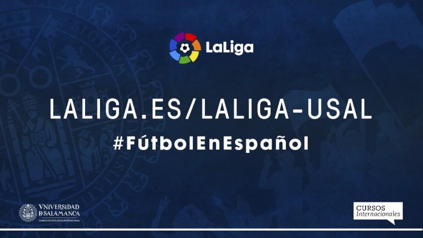 LaLiga y la Universidad de Salamanca promueven el español a través de contenido digital
