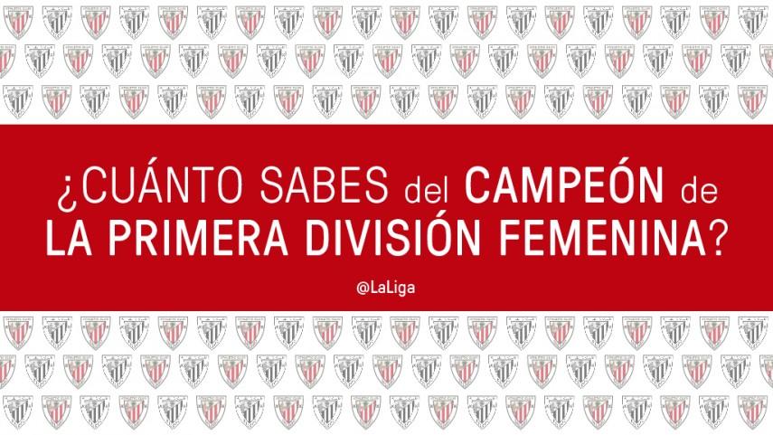 ¿Cuánto sabes del campeón de la Primera División Femenina?
