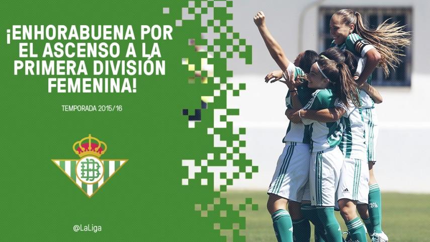 El R. Betis Féminas asciende a Primera División Femenina