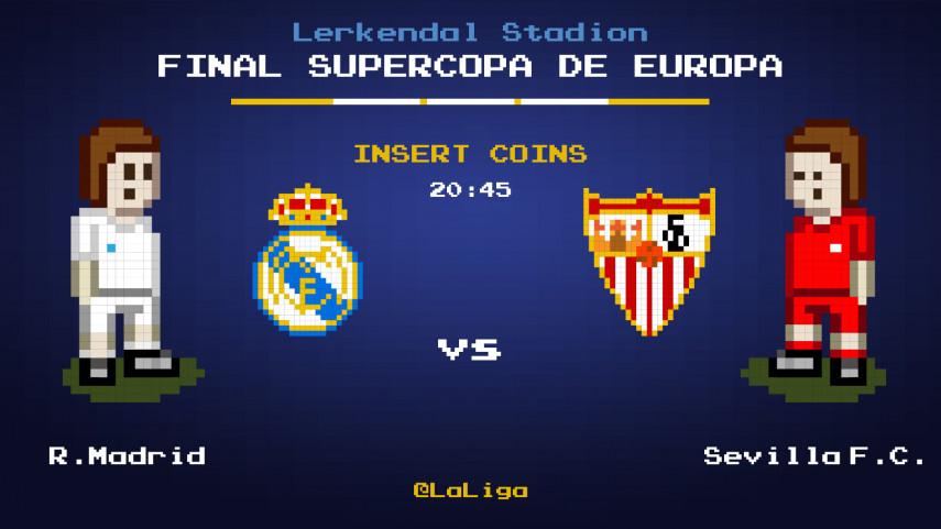 Real Madrid y Sevilla, a la conquista de la Supercopa de la UEFA
