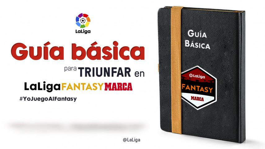 Guía básica para triunfar en LaLiga Fantasy MARCA