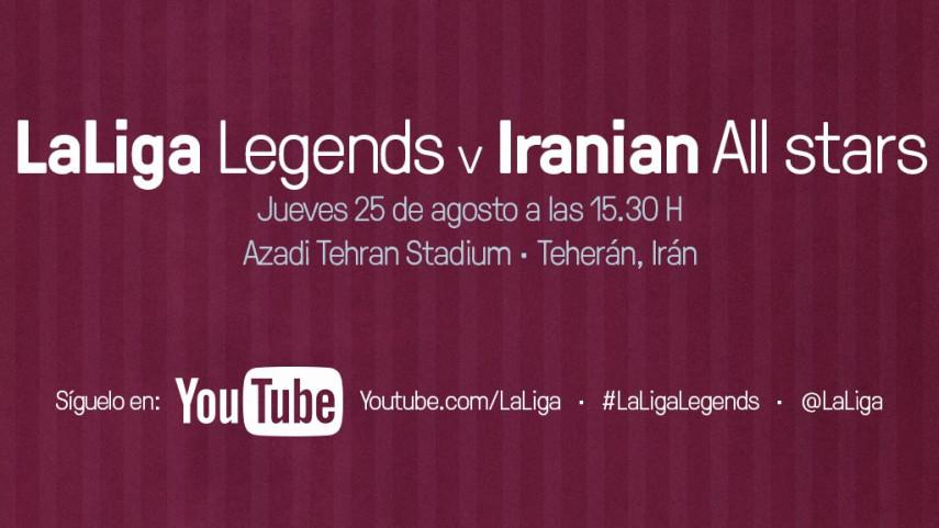 El equipo de LaLiga Legends debutará contra el Iranian All-Star en Teherán