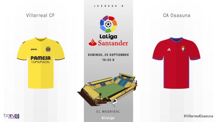 Osasuna busca resurgir ante un Villarreal en racha