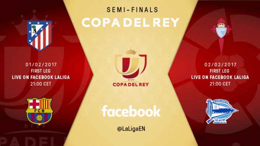 LaLiga & MEDIAPRO team up to offer live coverage of Copa del Rey semi-finals on Facebook