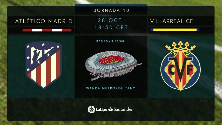 El Atlético quiere poner freno a un Villarreal en racha