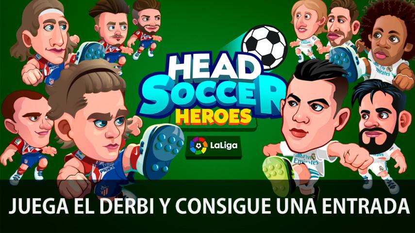 Vive en directo el derbi madrileño con Head Soccer Heroes