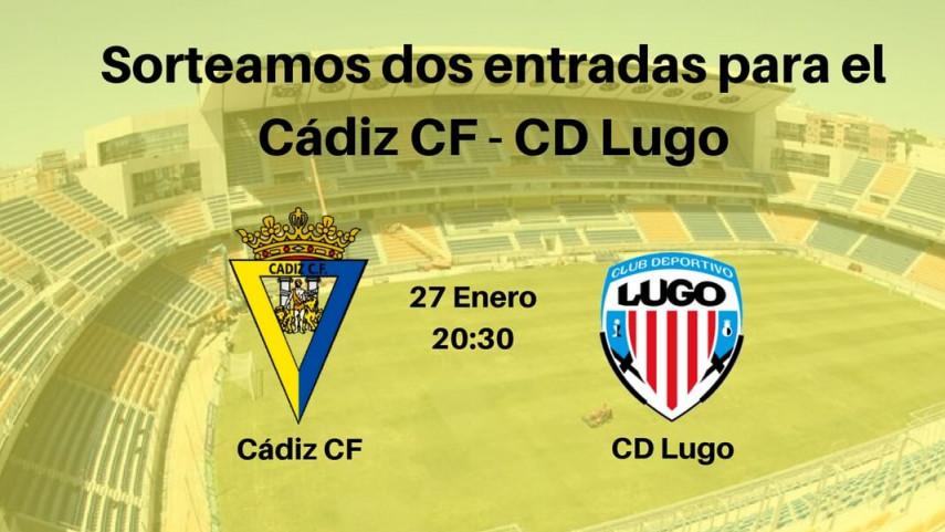 Sorteo entradas Cádiz CF – CD Lugo