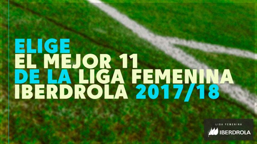 Elige el once ideal de la Liga Femenina Iberdrola 2017/18