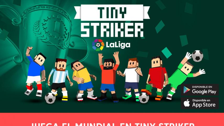 Tiny Striker LaLiga 2018 acompañará a los aficionados durante la Copa del Mundo de Rusia